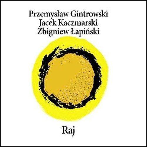 RAJ (RE-EDYCJA) - Jacek Kaczmarski, Zbigniew Łapiński, Przemysław Gintrowski (Płyta CD), 9127672