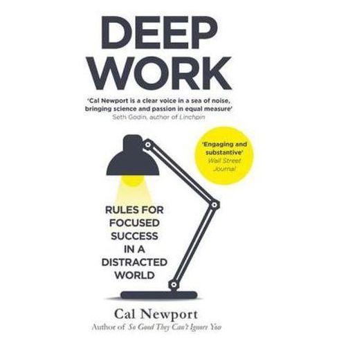 Deep Work, Newport, Cal