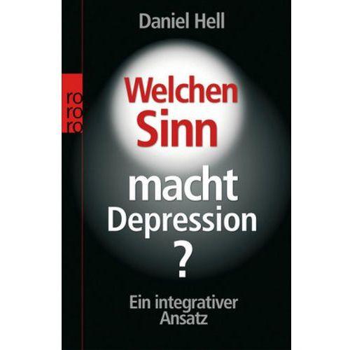 Welchen Sinn macht Depression? (9783499620164)