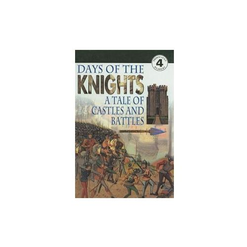 Days of the Knights: A Tale of Castles and Battles (9780780785038)