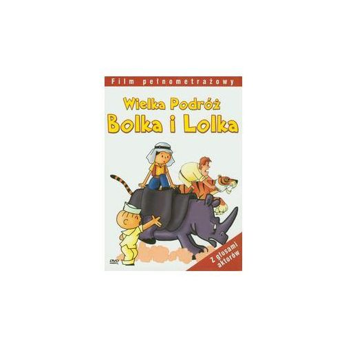 Wielka podróż Bolka i Lolka (5907810894032)