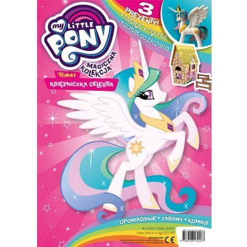 Magiczna Kolekcja. My Little Pony. Tom 1. Księżniczka Celestia