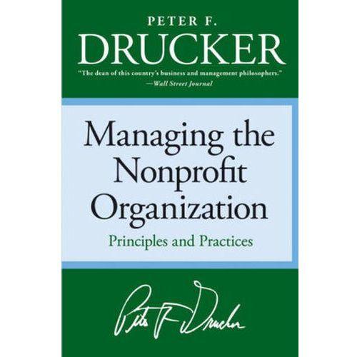 Managing the Nonprofit Organization (9780060851149)