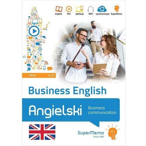 Business English Business communication (poziom średni B1-B2) - Warżała-Wojtasiak Magdalena, Wojtasiak Wojciech (118 str.)