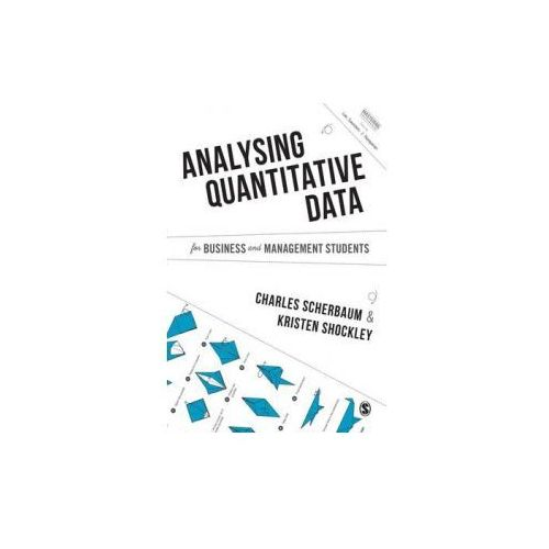 Methods for Analysing Quantitative Data for Business and Management Students (9781446273524)