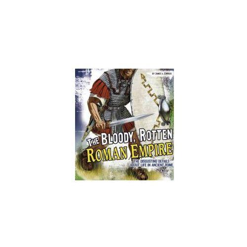 Bloody, Rotten Roman Empire