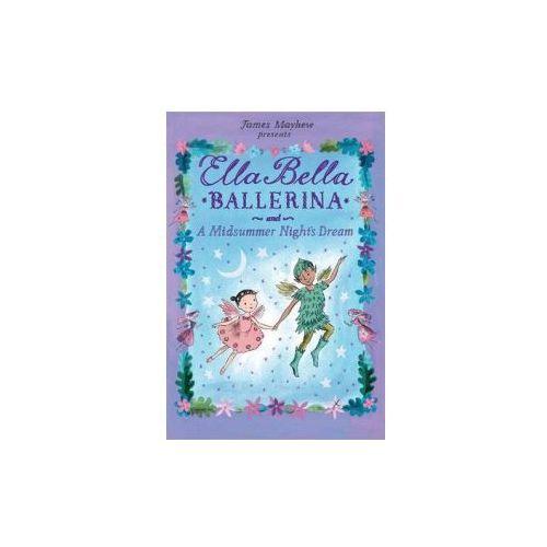 Ella Bella and the Midsummer Night's Dream, Mayhew, James