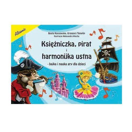 An kossowska beata, templin grzegorz ″księżniczka, pirat i harmonijka ustna″ książka