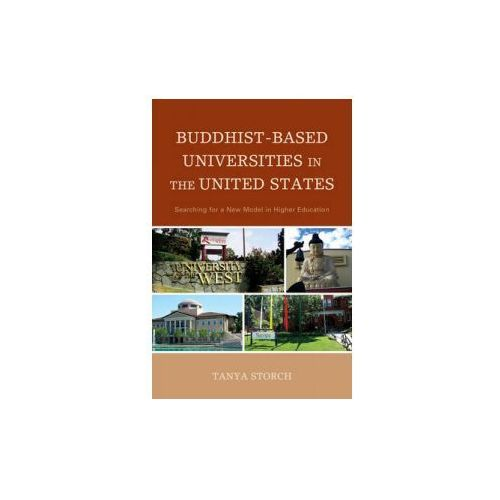 Buddhist-Based Universities in the United States (9780739184080)