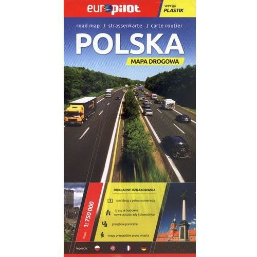 POLSKA. MAPA DROGOWA W SKALI 1:750 000