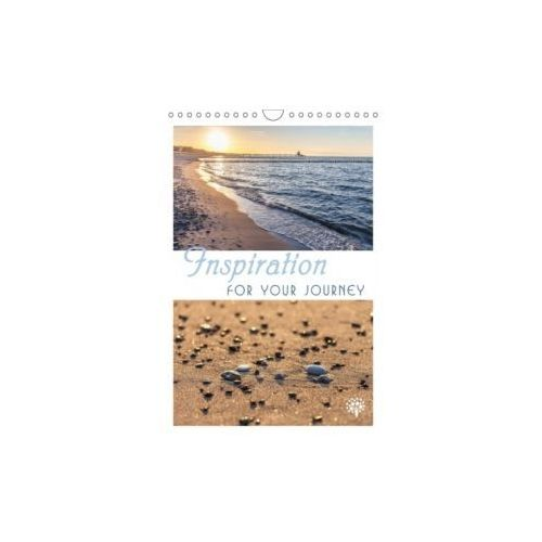 Inspiration for your Journey (Wall Calendar 2018 DIN A4 Portrait)