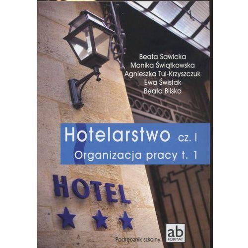 Hotelarstwo część 1. Organizacja pracy. Podręcznik tom 1, FORMAT AB