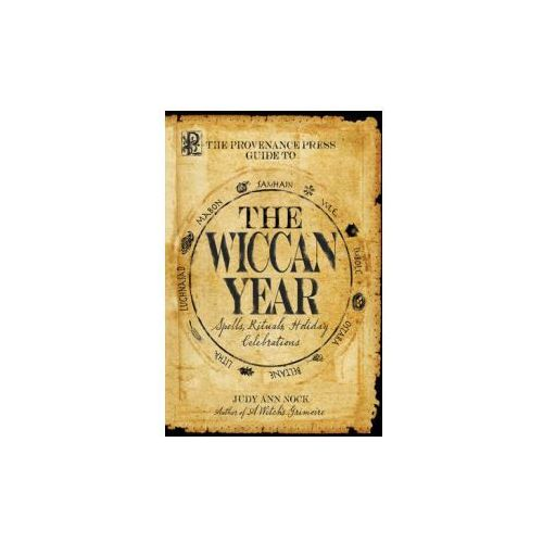 The Provenance Press Guide to the Wiccan Year World Rights (9781598691252)