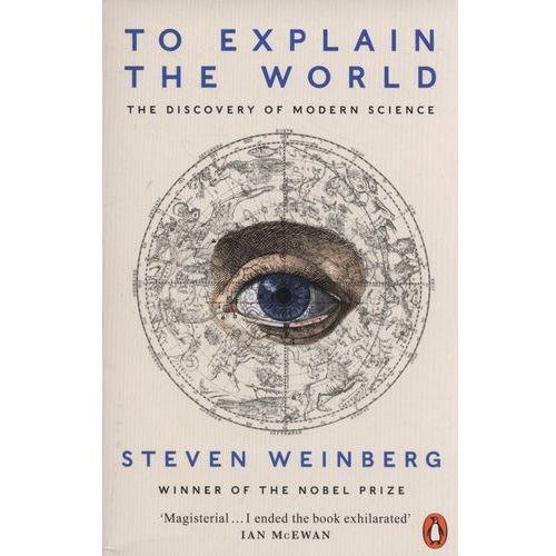 To Explain the World (418 str.)