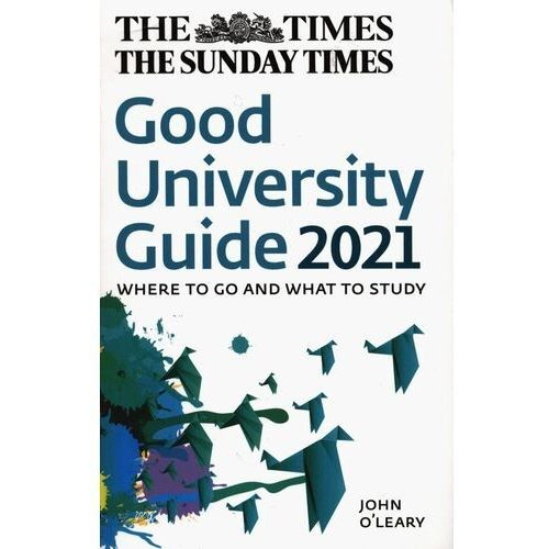 The Times Good University Guide 2021 Where to go and what to study - OLeary John - książka