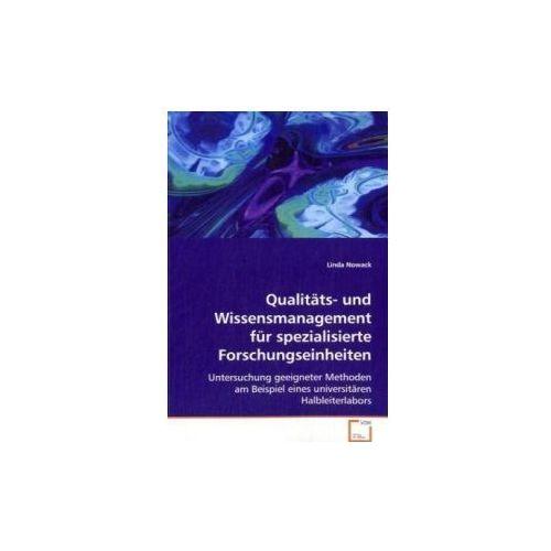 Qualitäts- und Wissensmanagement für spezialisierte Forschungseinheiten