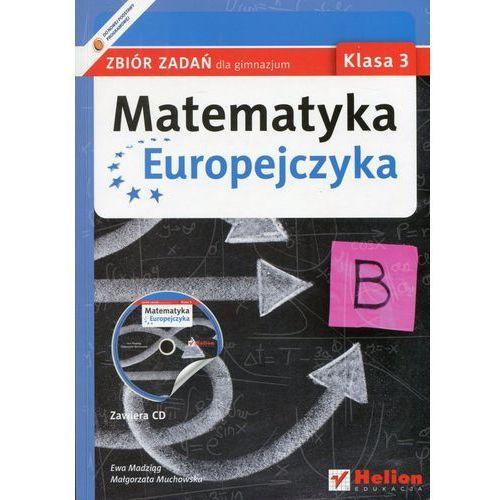 Matematyka Europejczyka. Zbiór zadań dla gimnazjum. Klasa 3 - Wysyłka od 5,99 - kupuj w sprawdzonych księgarniach !!! (opr. miękka)
