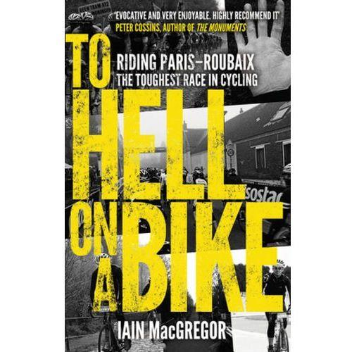 To Hell on a Bike, Macgregor, Iain