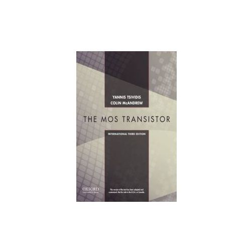 Operation and Modeling of the MOS Transistor, Third Edtion International Edition (9780199829835)