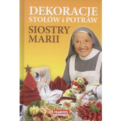 DEKORACJE STOŁÓW I POTRAW SIOSTRY MARII TW (2014)
