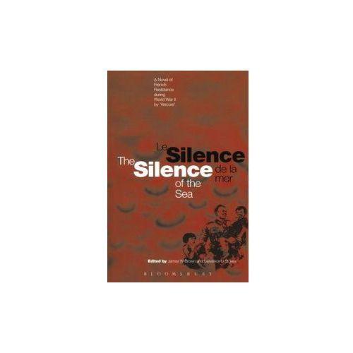 Le Silence de la mer/The silence of the sea (Bilingual edition)