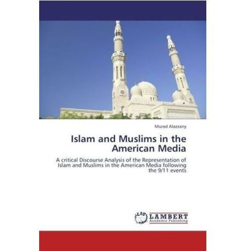Islam and Muslims in the American Media (9783847320999)
