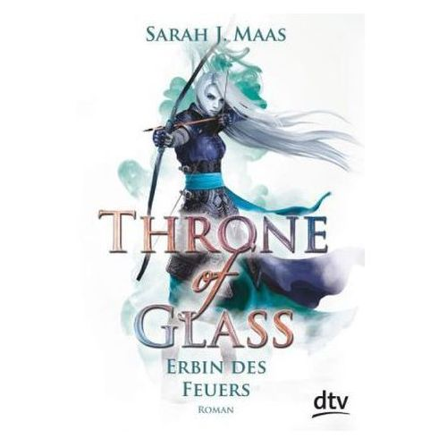 Throne of Glass - Erbin des Feuers (9783423716536)