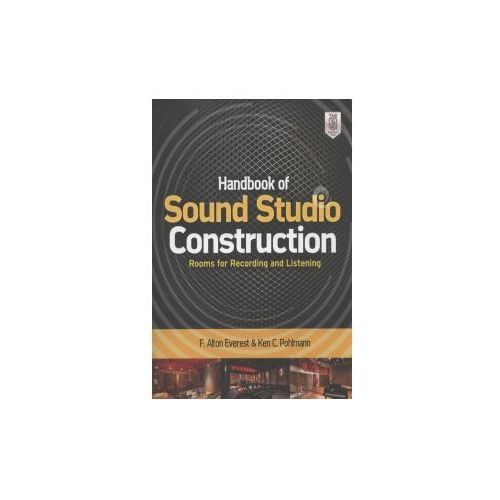 Handbook of Sound Studio Construction: Rooms for Recording and Listening (9780071772747)
