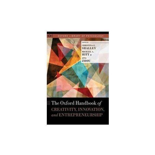 Oxford Handbook of Creativity, Innovation, and Entrepreneurship (9780190610609)