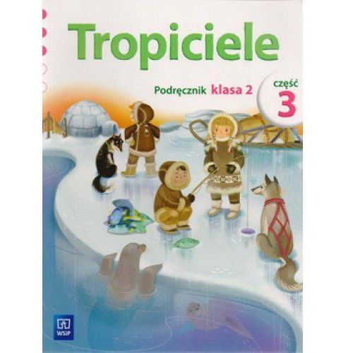 Tropiciele. Podręcznik. Klasa 2 Część 3. Szkoła Podstawowa (ilość stron 88)