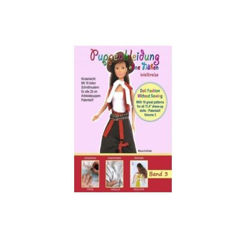 Puppenkleidung ohne Nähen - Weltreise. Doll Fashion Without Sewing - World Travel