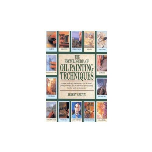 Encyclopedia of Oil Painting Techniques