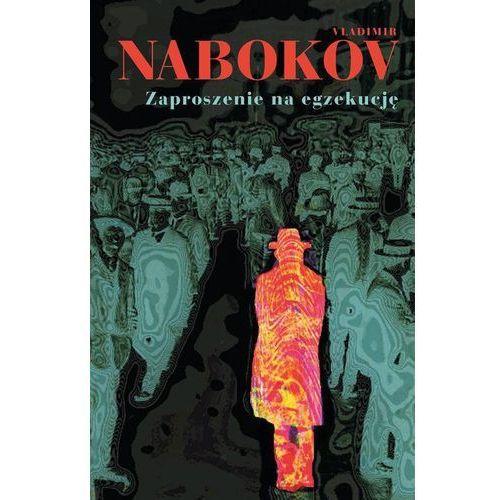 Zaproszenie na egzekucję - Dostępne od: 2014-10-29, Vladimir Nabokov