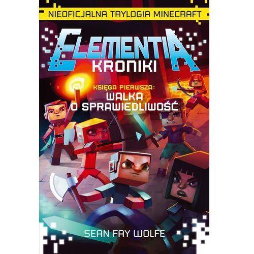Elementia-Kroniki. Nieoficjalna Trylogia Minecraft, Sean Fay-Wolfe - OKAZJE