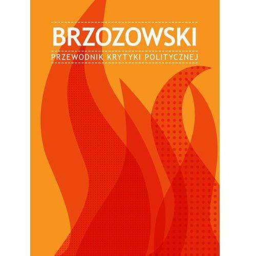 Brzozowski Przewodnik Krytyki Politycznej (2011)