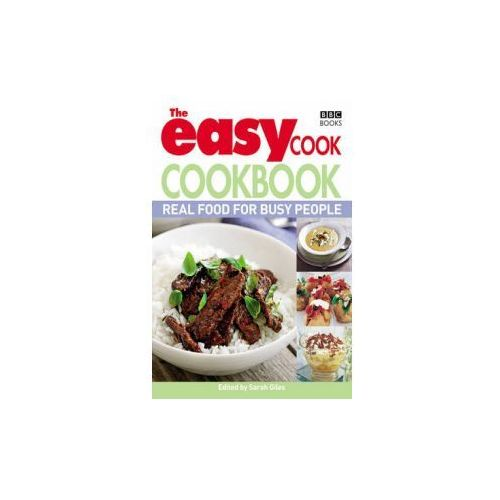 The Easy Cook Cookbook : Real Food For Busy People (9781846077470)