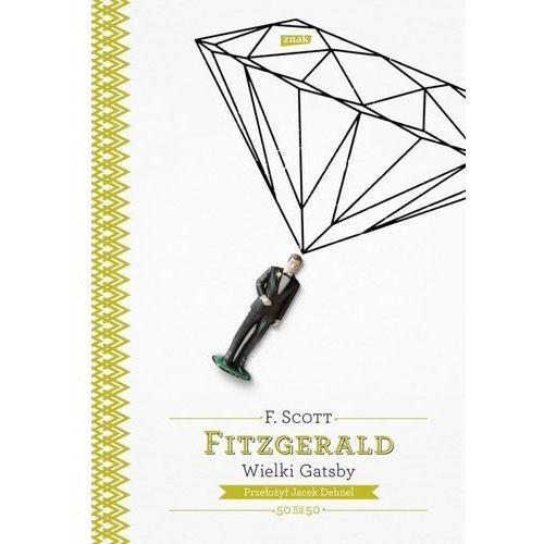 Wielki Gatsby, Fitzgerald F. Scott