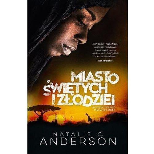 Miasto świętych i złodziei, Natalie C Anderson