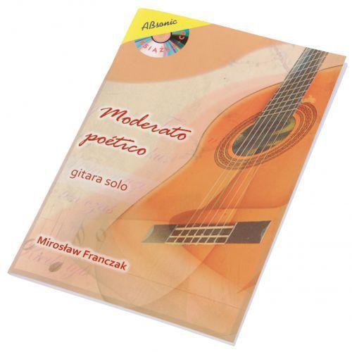 franczak mirosław ″moderato poetico - gitara solowa″ książka + cd marki An