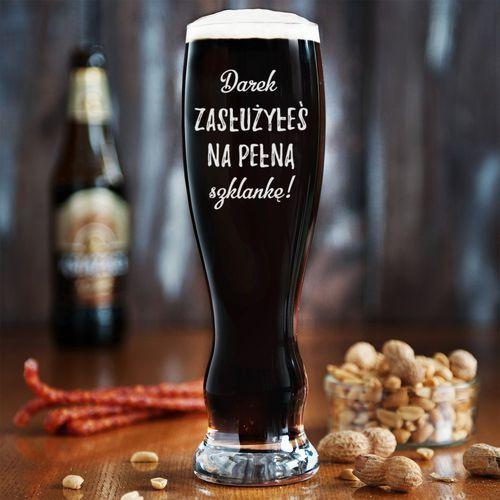 Mygiftdna Zasłużyłeś na pełną szklankę - grawerowana szklanka do piwa - szklanka do piwa