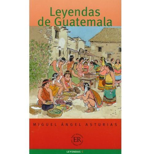 Leyendas de Guatemala, Miguel Angel Asturias