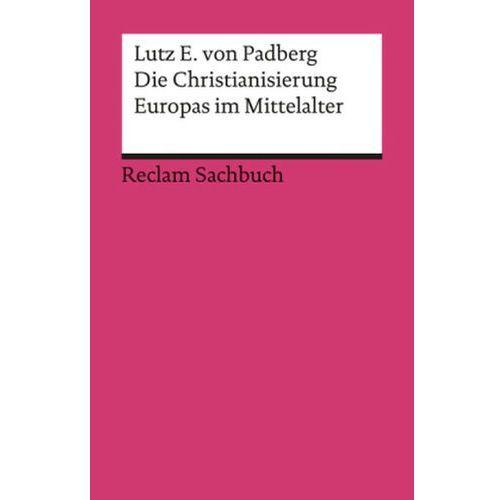 Die Christianisierung Europas im Mittelalter (9783150186411)