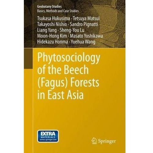 Phytosociology of the Beech (Fagus) Forests in East Asia (9783642356193)