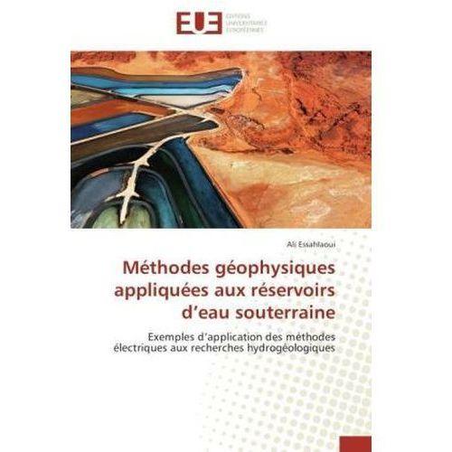 Méthodes géophysiques appliquées aux réservoirs d eau souterraine (9786131581441)