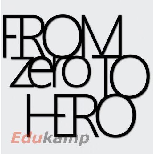 Napis na ścianę from zero to hero czarny fzth1-1 marki Dekosign