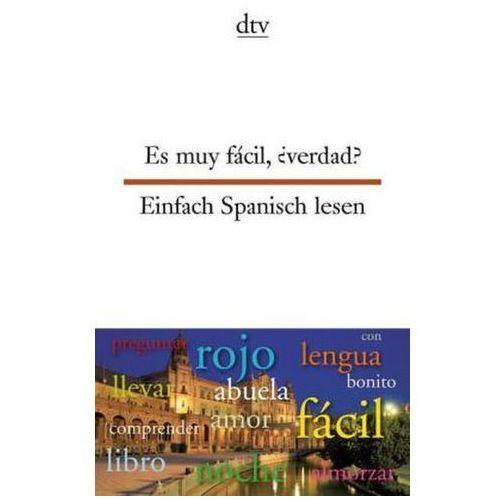 Es muy fácil, verdad?. Einfach Spanisch lesen