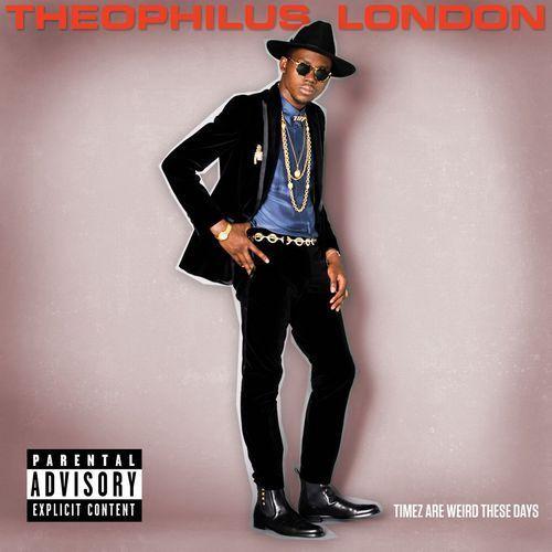 Theophilus London - Timez Are Weird These Days - Dostawa Gratis, szczegóły zobacz w sklepie
