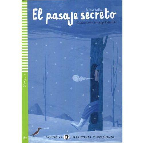 Lecturas ELI Infantiles y Juveniles - El pasaje secreto + CD Audio