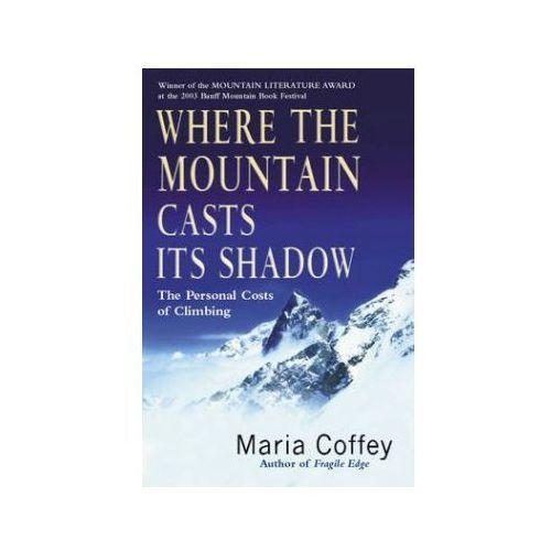 Where the Mountain Casts Its Shadow, oprawa miękka