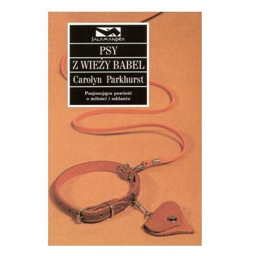 PSY Z WIEŻY BABEL Parkhurst Carolyn (8373014411)